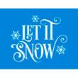 """Let It Snow Sign - 14""""x18"""""""